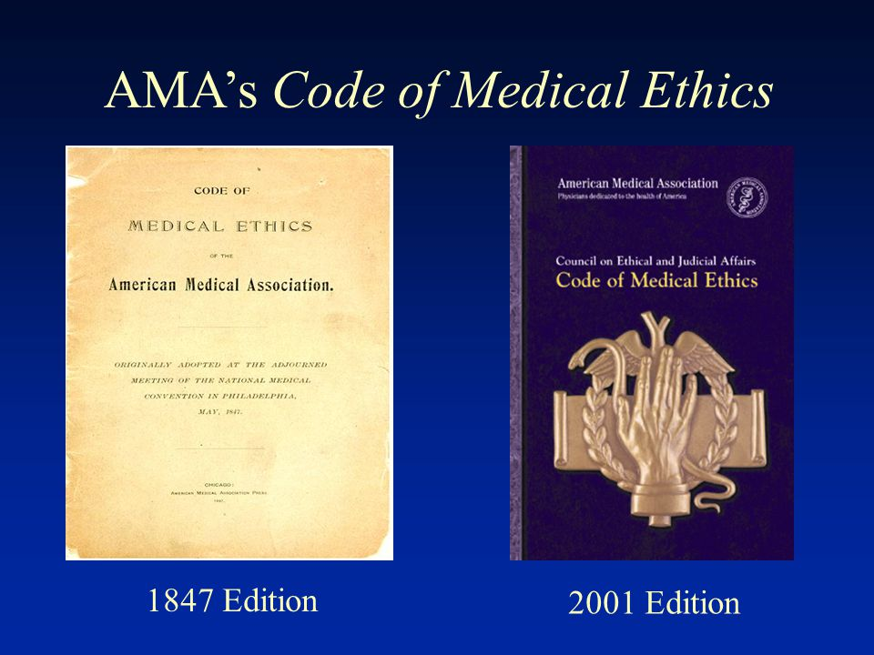 AMA's Code of Medical Ethics 1847 Edition 2001 Edition