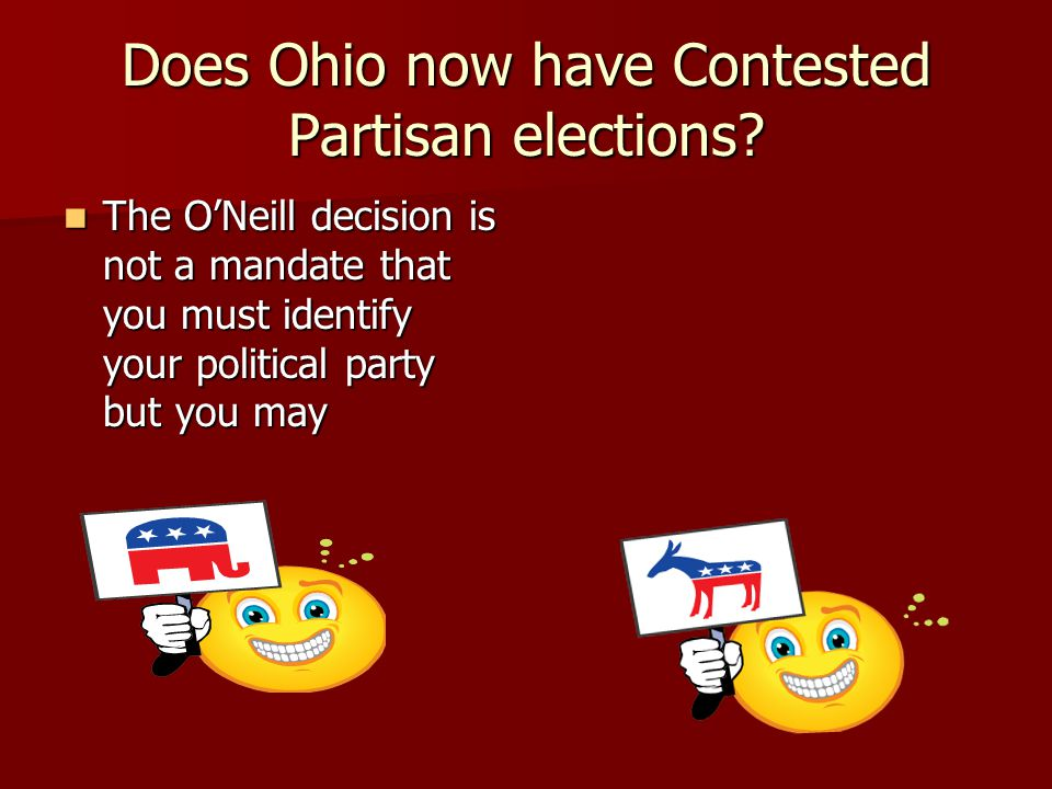Does Ohio now have Contested Partisan elections.