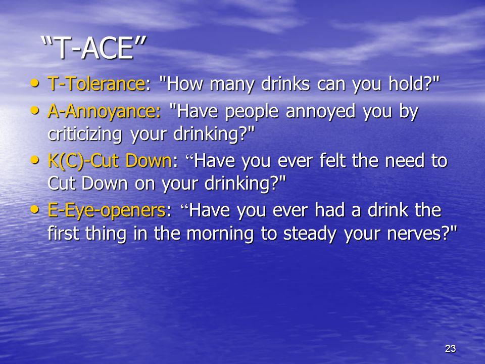 """23 """"T-ACE"""" T-Tolerance:"""