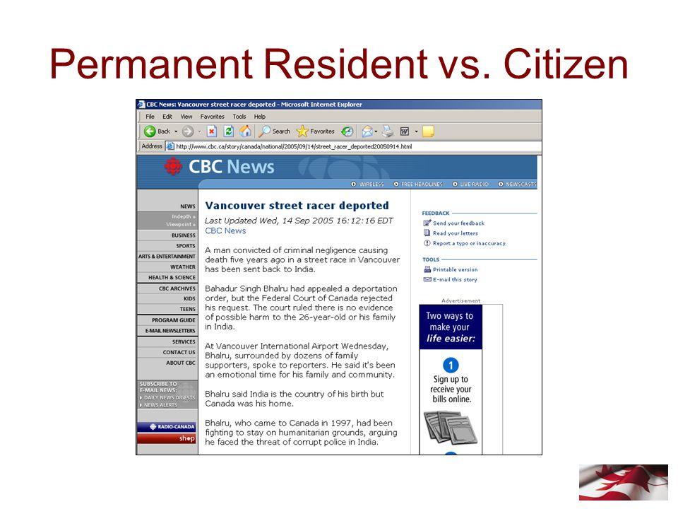 Permanent Resident vs. Citizen