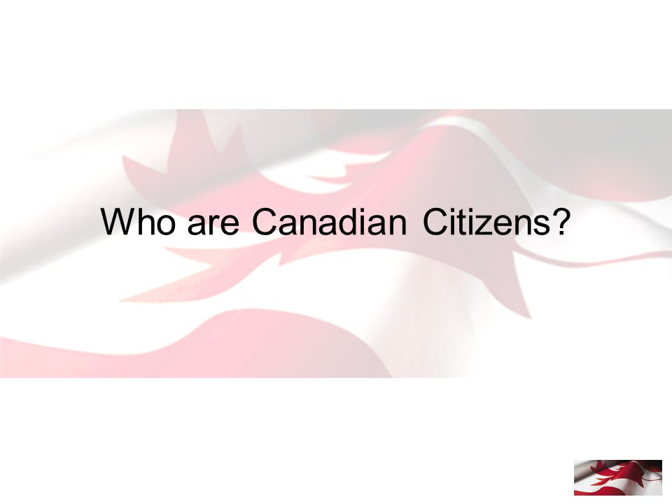 Who are Canadian Citizens