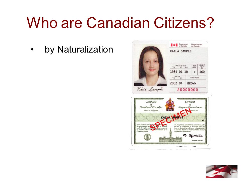Who are Canadian Citizens? by Naturalization