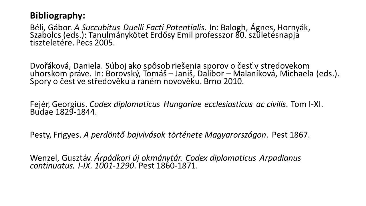 Bibliography: Béli, Gábor. A Succubitus Duelli Facti Potentialis.