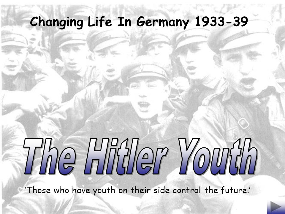 Boys 10 – 14 Years Old Deutsches Jungvolk – DJ (Pimpfen) German Young People (Cubs) Girls 10 – 14 Years Old Jungmadelbund – JM League of Young Girls Boys 14 - 18 Years Old Hitler Jugend – HJ Hitler Youth Girls 14 - 18 Years Old Bund Deutscher Madel – BDM League of German Girls The Hitler Youth (HJ) was formed in 1926 and by 1932 108,000 youths between the ages of 10 and 18 had joined.