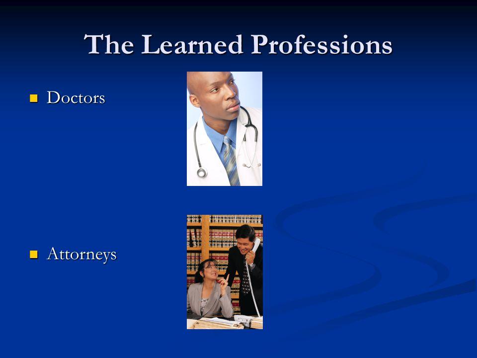 Doctors Doctors Attorneys Attorneys