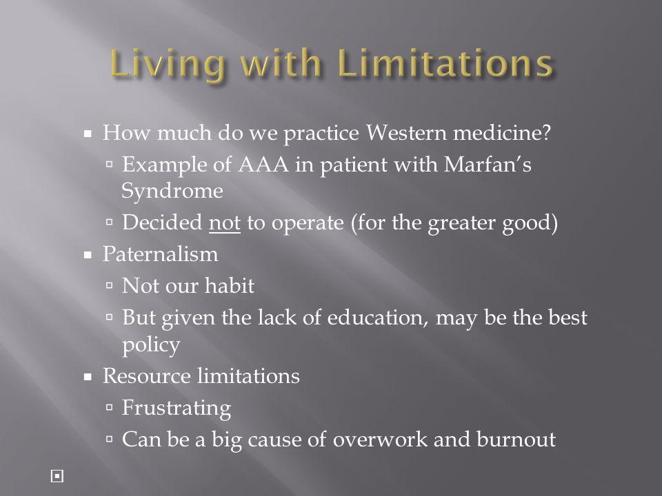  How much do we practice Western medicine.
