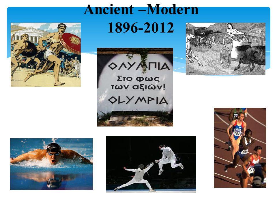 Ancient –Modern 1896-2012