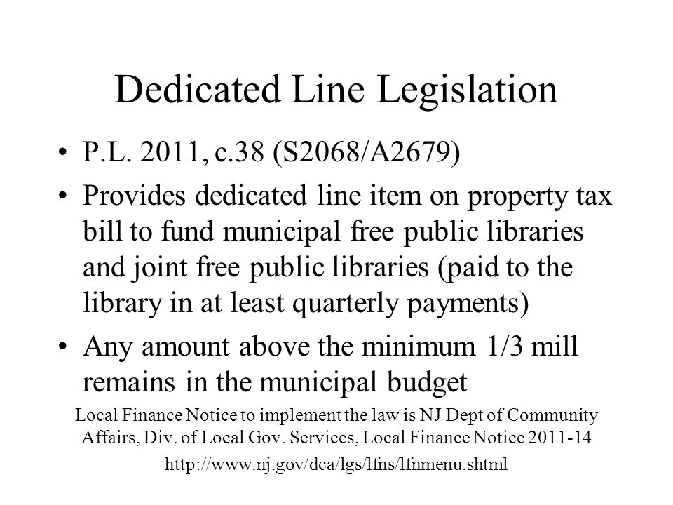 Dedicated Line Legislation P.L.
