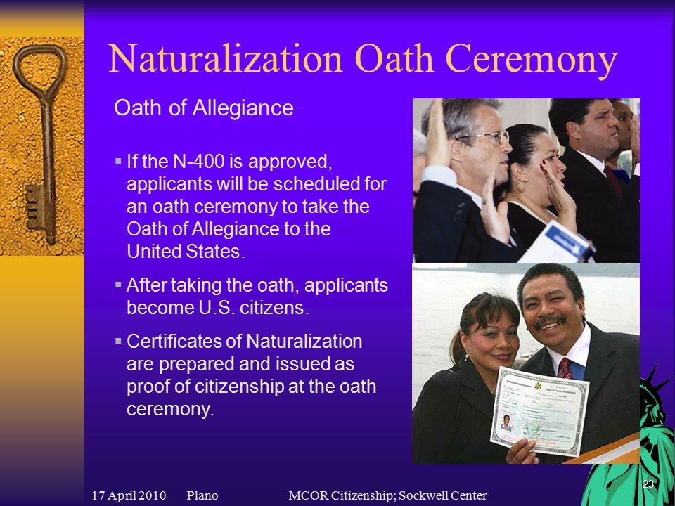 17 April 2010 PlanoMCOR Citizenship; Sockwell Center 24 Questions?