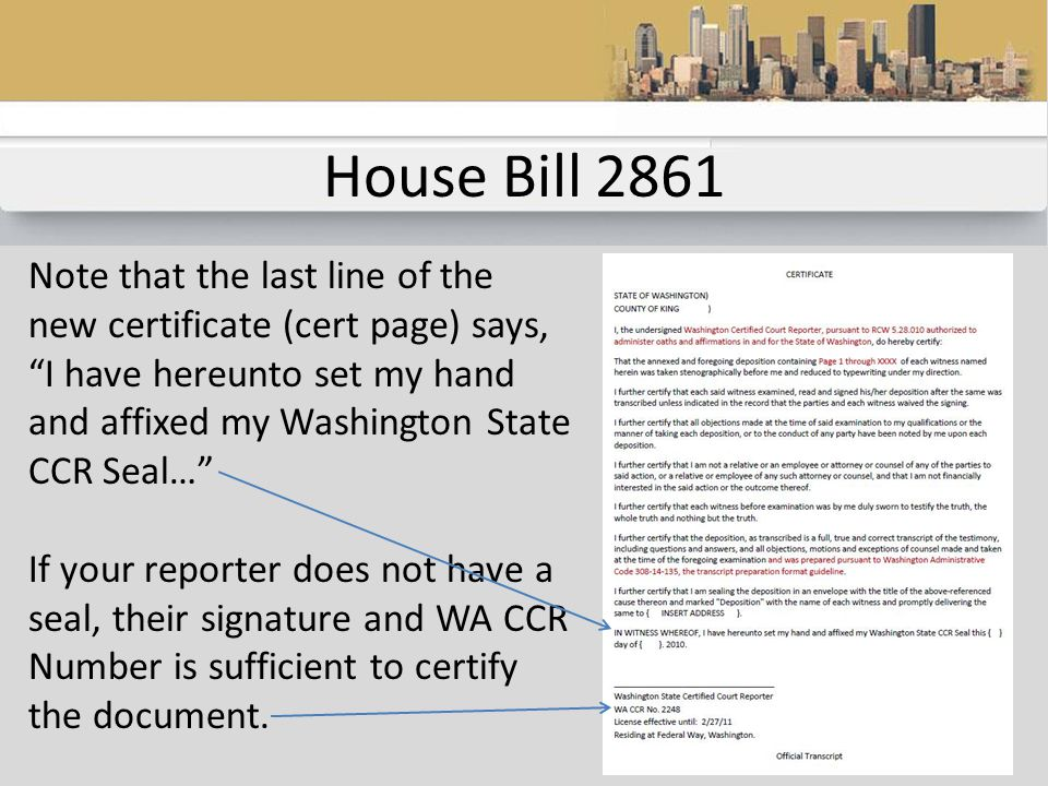 House Bill 2861 This is important because many court reporters charge a notary fee.
