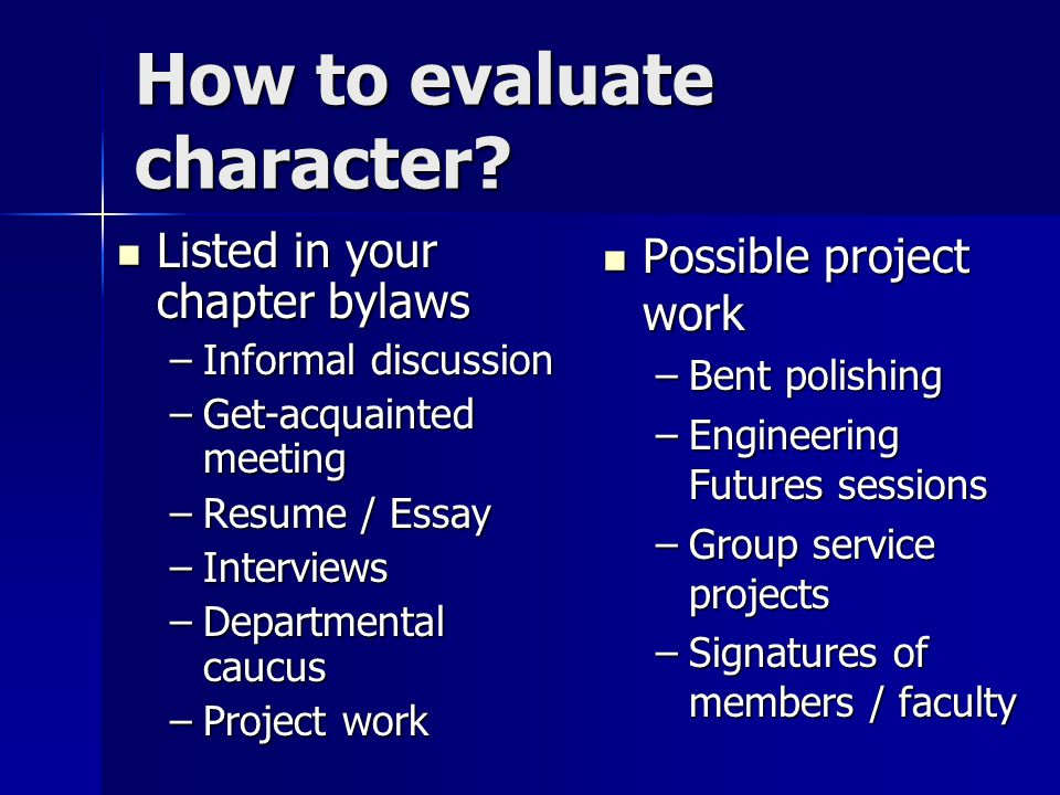 How to evaluate character.