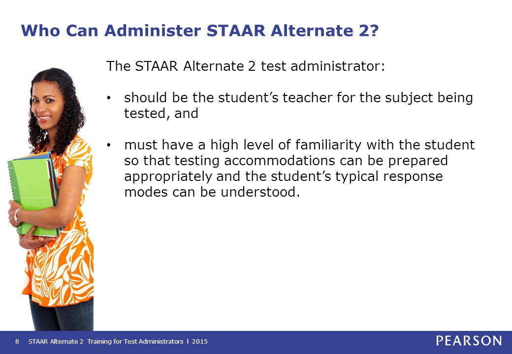 Administering the Assessment All assessments must be administered within the testing window.