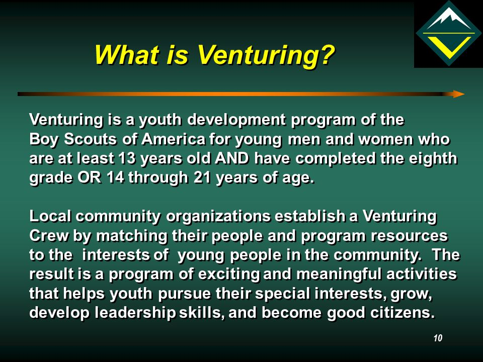 9 Venturing Code As a Venturer, I believe that America's strength lies in our trust in God and in the courage, strength, and traditions of our people.