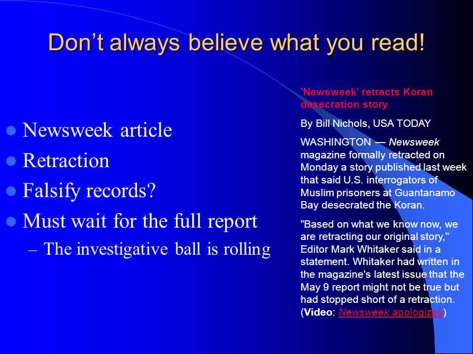 Don't always believe what you read! Newsweek article Retraction Falsify records? Must wait for the full report – The investigative ball is rolling 'Ne