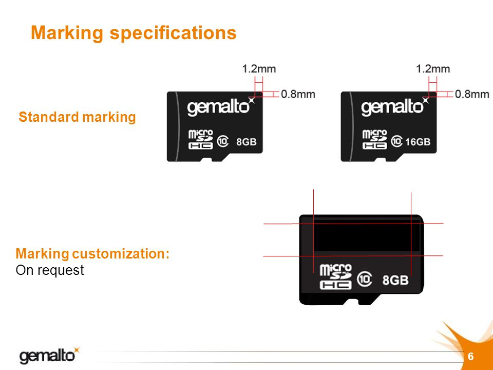 Marking specifications 6 2 Standard marking Marking customization: On request 6