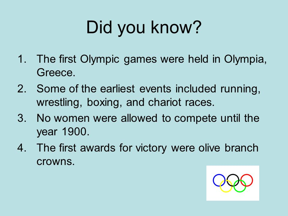 The Modern Olympics There are a wide variety of events to participate in.
