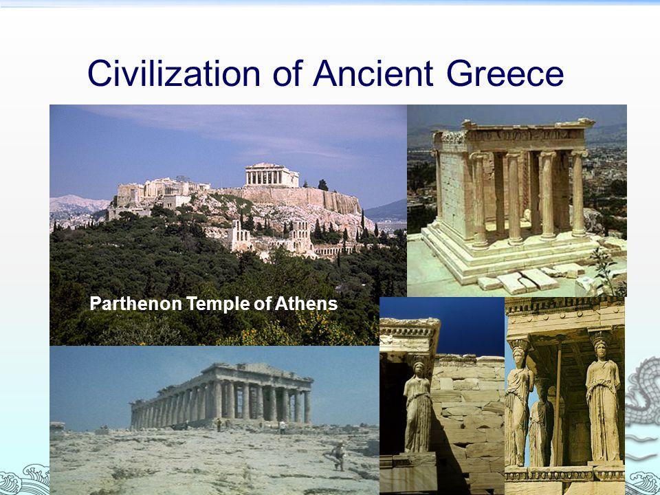 Civilization of Ancient Greece Parthenon Temple of Athens