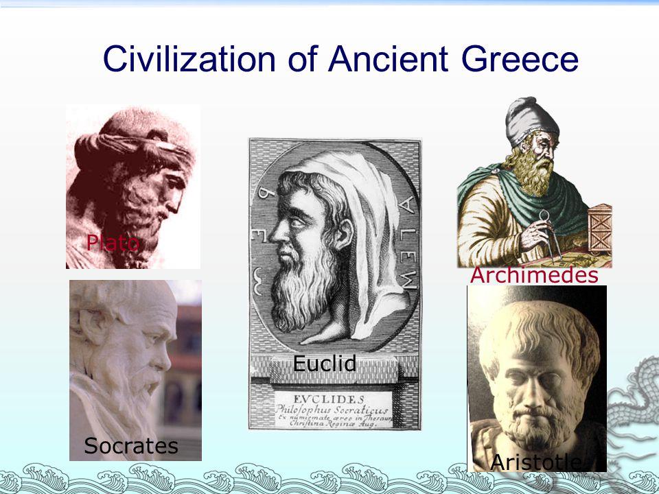 Civilization of Ancient Greece Plato Socrates Archimedes Aristotle Euclid