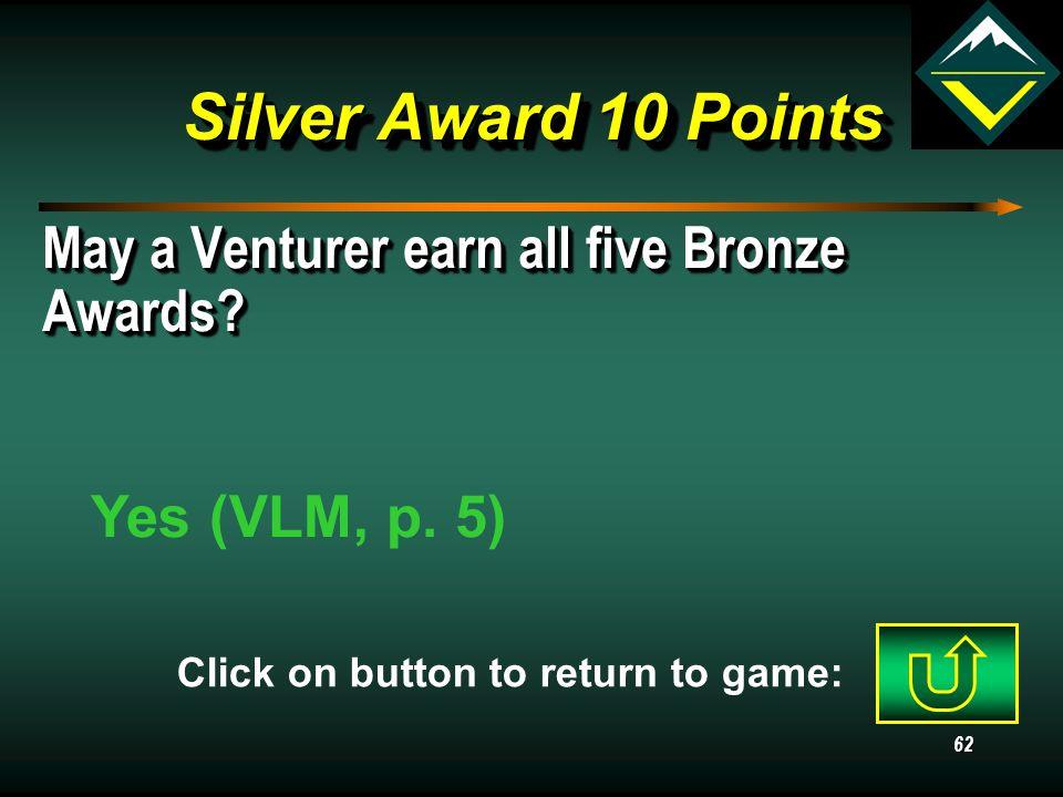 61 Silver AwardRanger AwardQuartermasterGeneral 10 20 30 40 Jeopardy Game