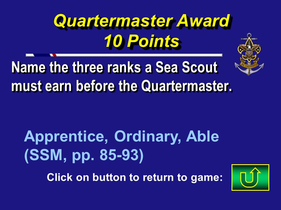 69 Ranger Award 40 Points Explain how a Venturer can receive multiple credit and / or past credit for work done as a Boy Scout / Girl Scout ? See page