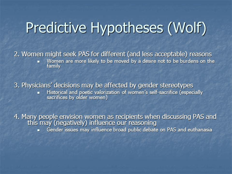 Predictive Hypotheses (Wolf) 2.