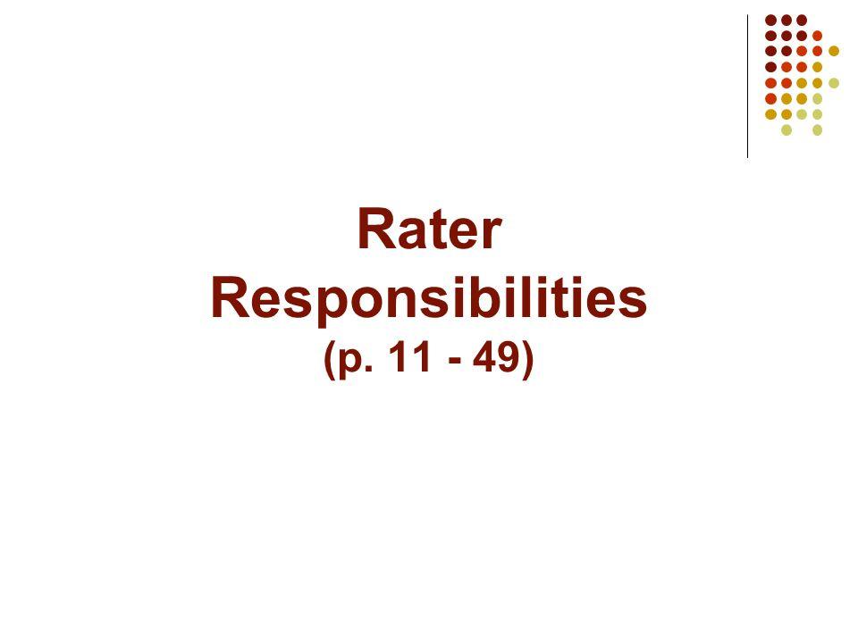 Rater Responsibilities (p. 11 - 49)