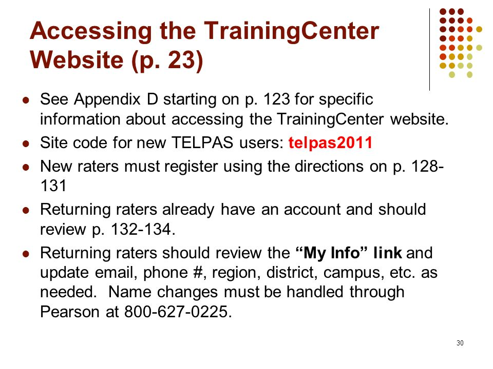 Accessing the TrainingCenter Website (p. 23) See Appendix D starting on p.