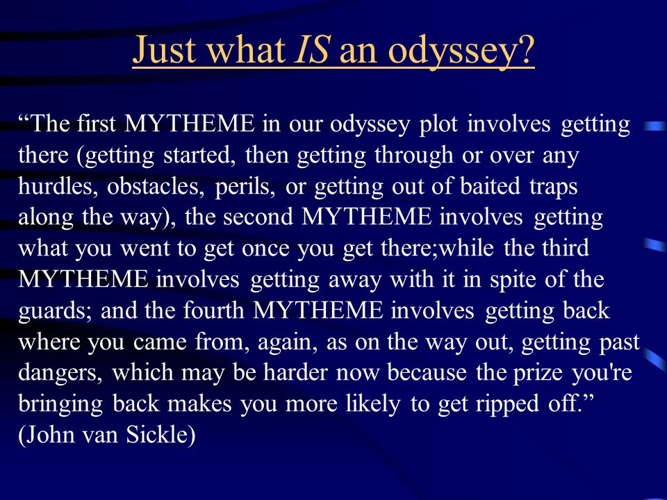 Just what IS an odyssey.