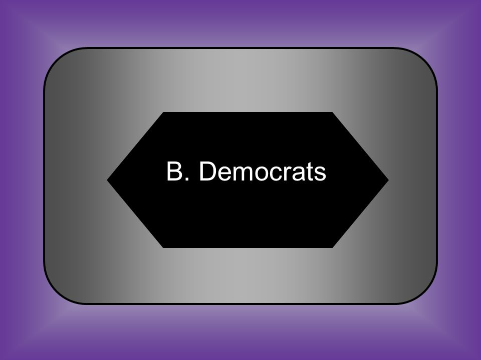 A:B: WhigsDemocrats #28 The political party that used violence to keep African Americans from voting in 1873 C:D: RepublicansFederalists
