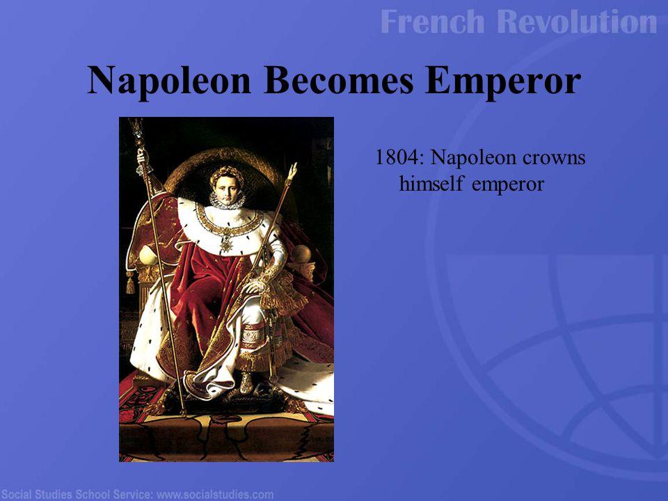 1804: Napoleon crowns himself emperor Napoleon Becomes Emperor