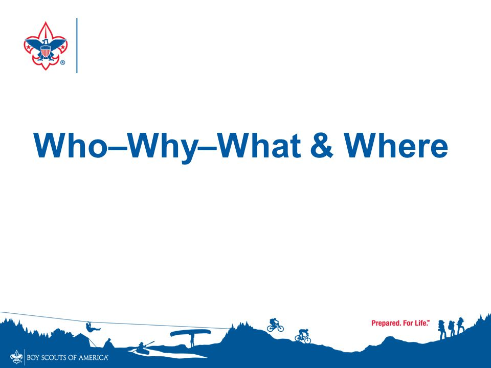 Who–Why–What & Where
