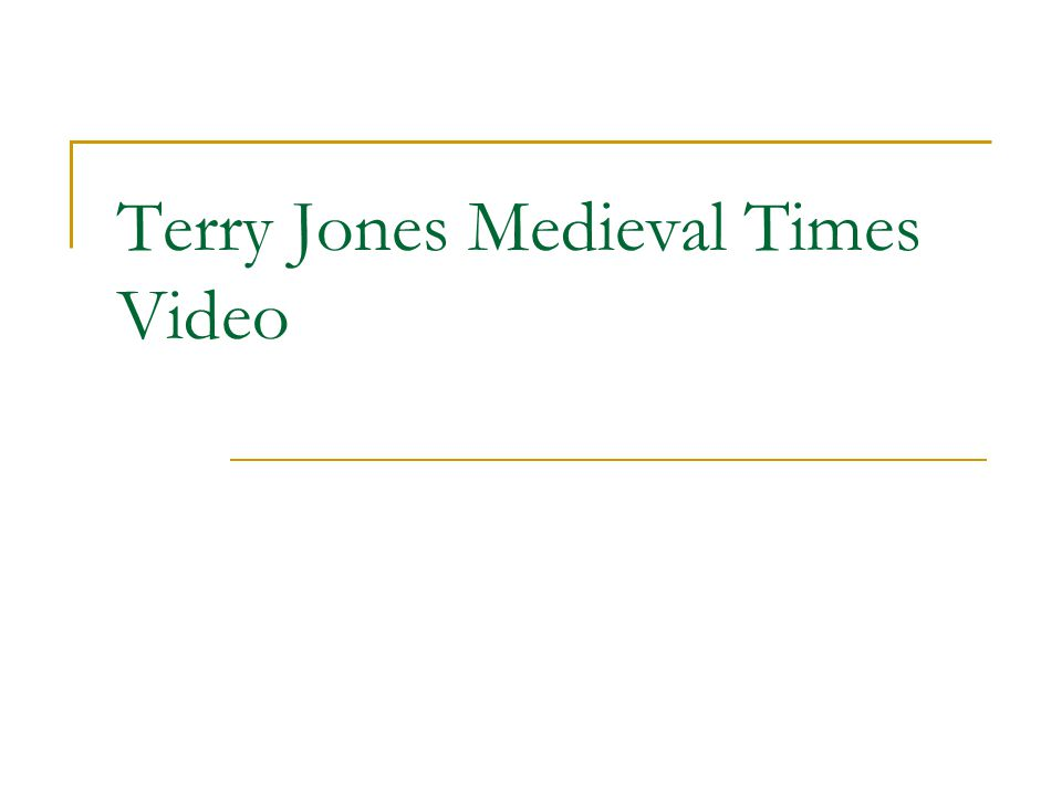 Terry Jones Medieval Times Video