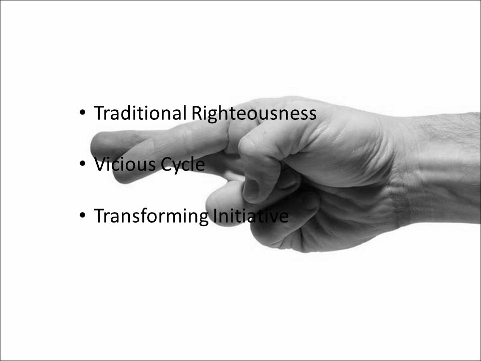 Traditional Righteousness Vicious Cycle Transforming Initiative