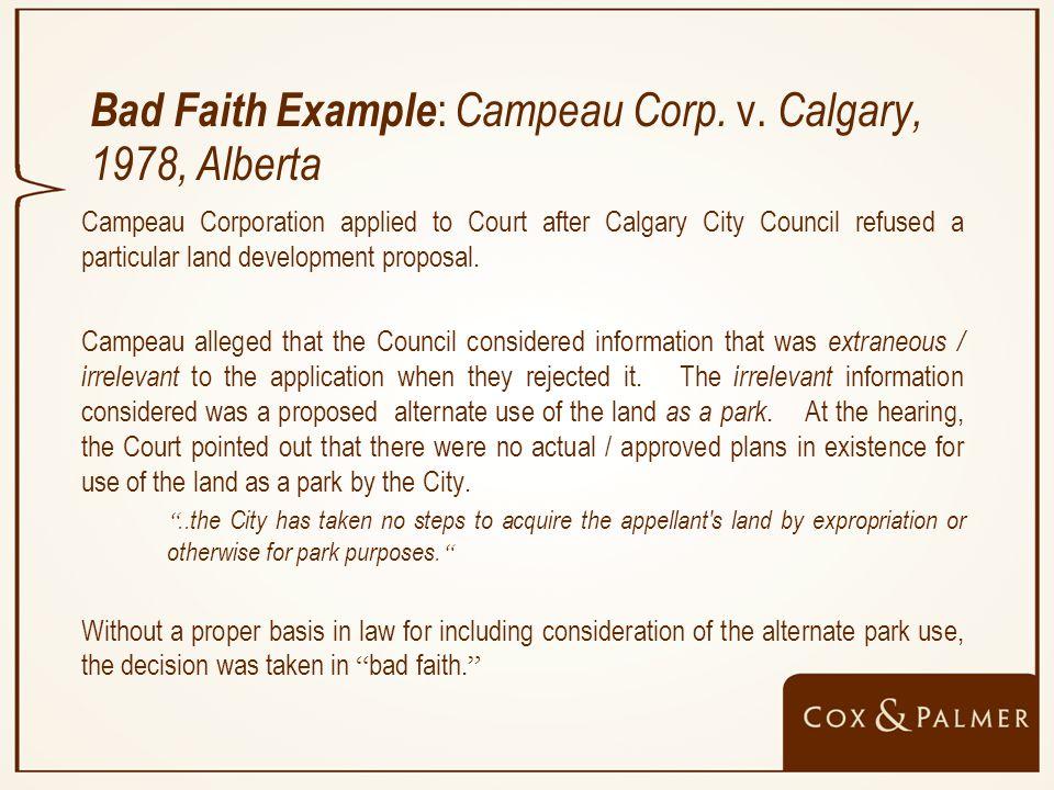 Bad Faith Example : Campeau Corp. v.