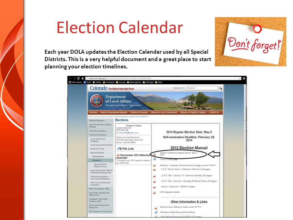 Election Calendar Each year DOLA updates the Election Calendar used by all Special Districts.