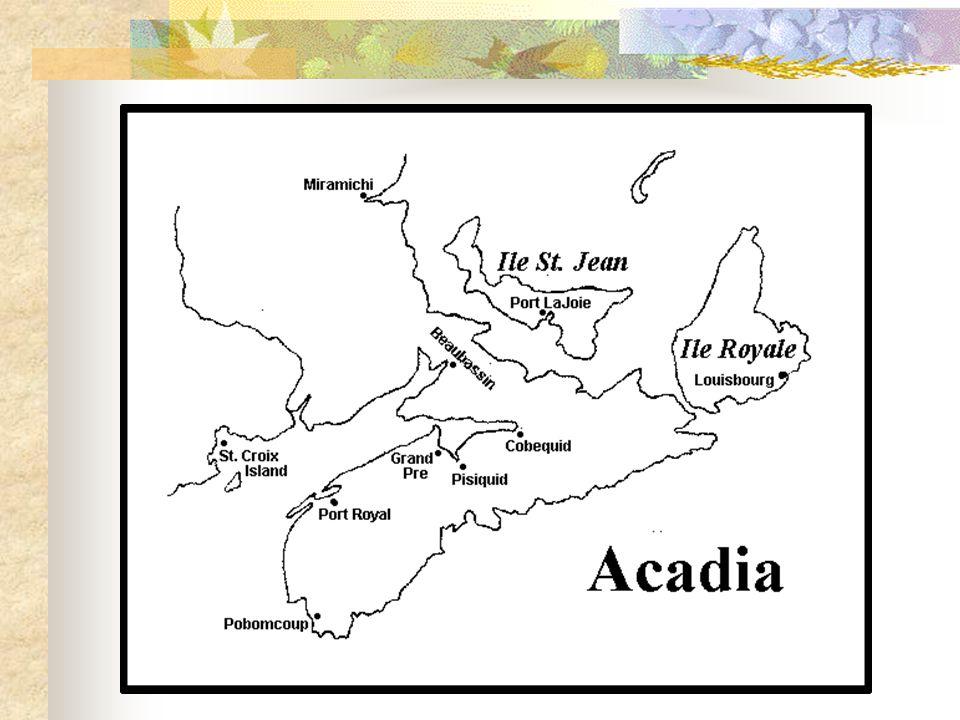 First Settlement 1604 - Pierre Du Gua, Sieur de Monts & Samuel de Champlain Saint Croix Island Harsh winter: half of the 75 men died Settlers relocate to Port Royal in spring 1605