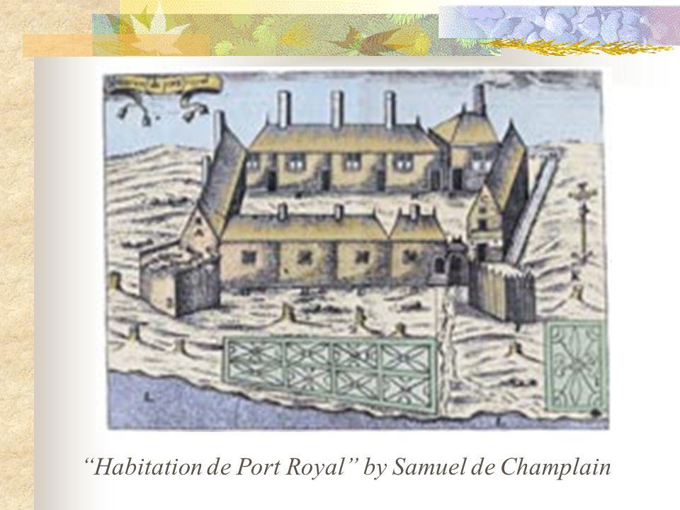 Historical Sites Grand-Pré Park, NS Historical Acadian Village of Nova Scotia, West Pubnico, NS Fortress of Louisbourg, NS Acadian Memorial, St-Martinville LA