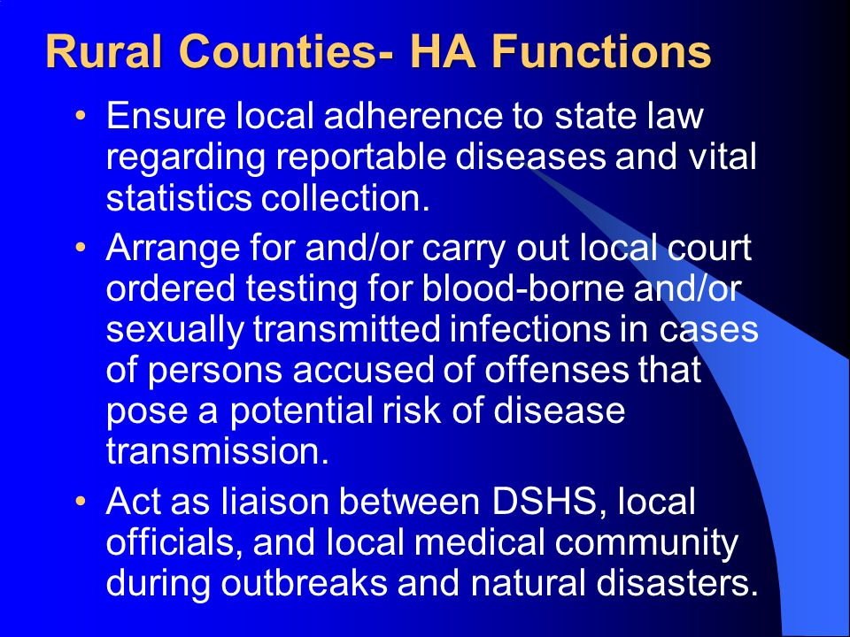 Ensure local adherence to state law regarding reportable diseases and vital statistics collection.