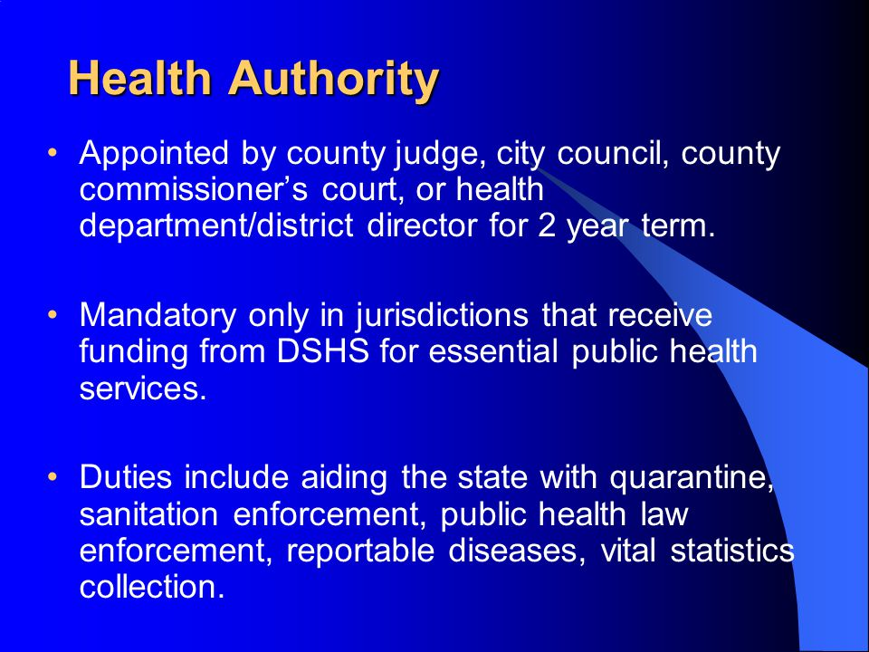 Funding Health Authorities Remuneration is allowed by law, but not required Local Health Departments or Districts