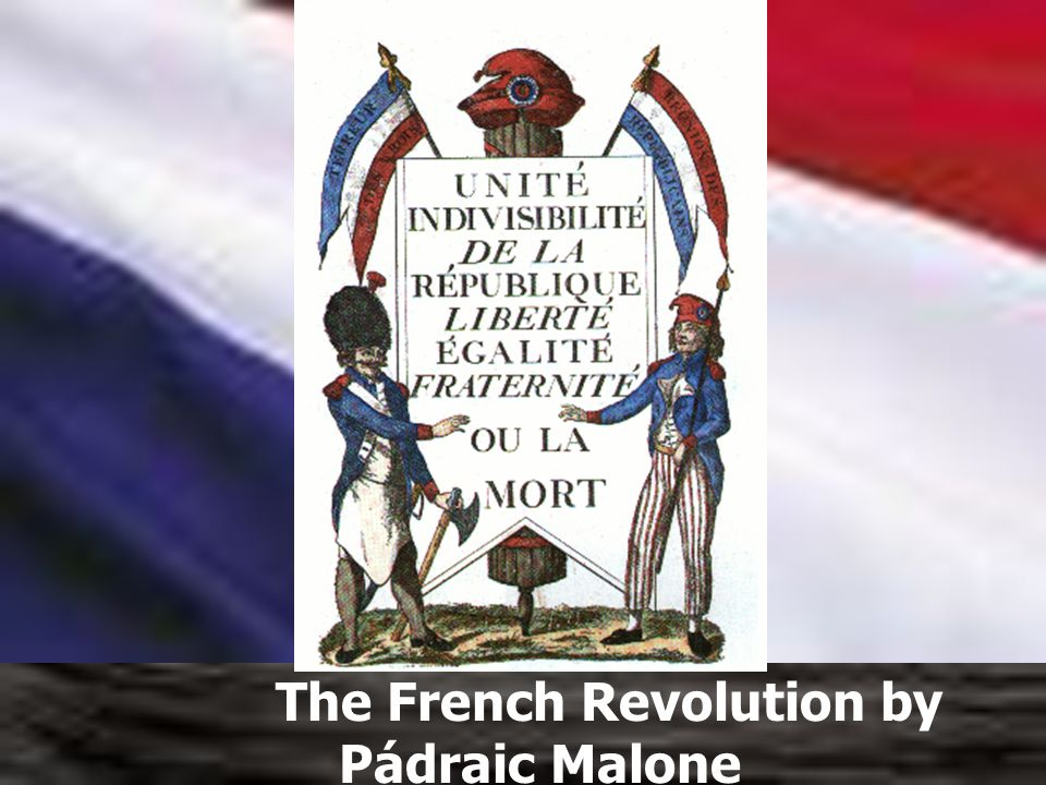 The French Revolution by Pádraic Malone