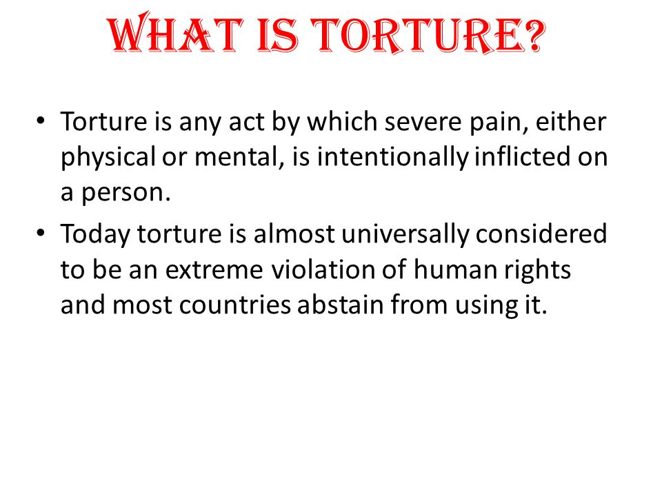 Why was torture used in medieval times.