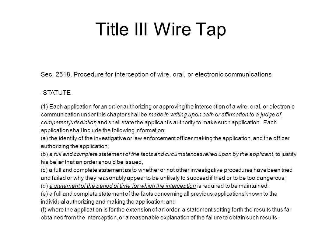 Title III Wire Tap Sec. 2518.