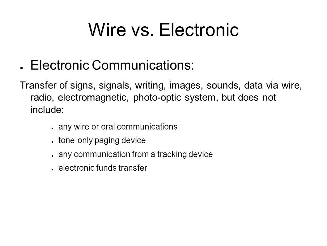 Wire vs.