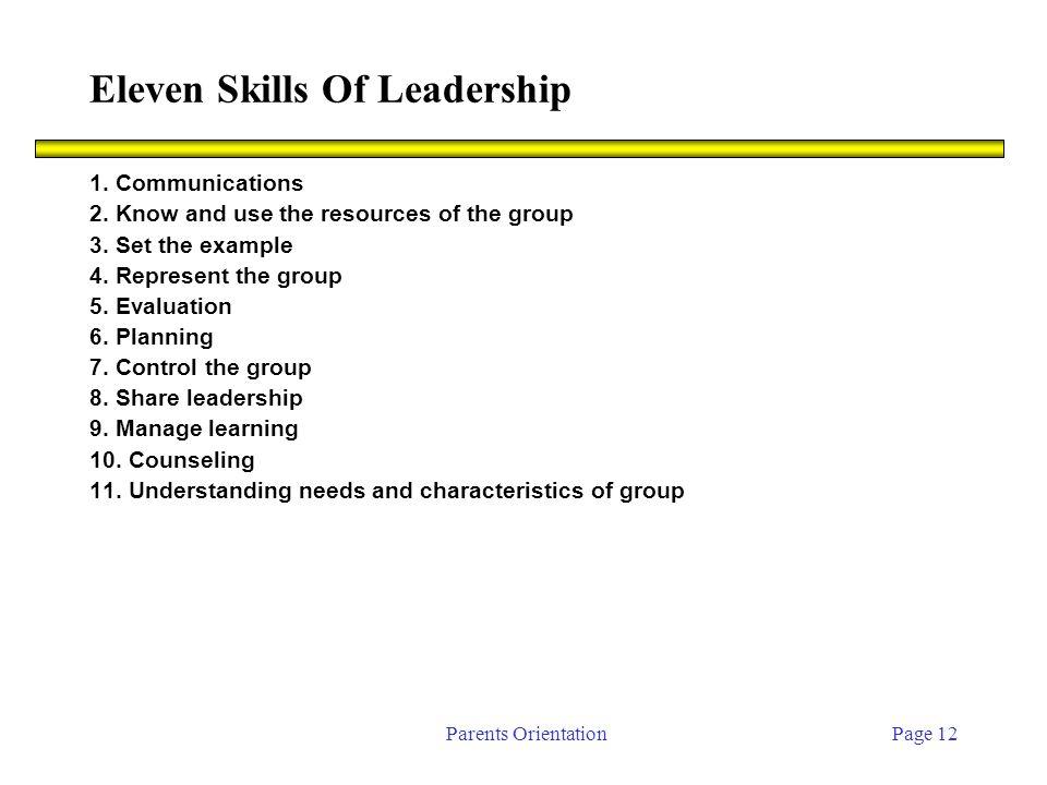 Parents OrientationPage 12 Eleven Skills Of Leadership 1.