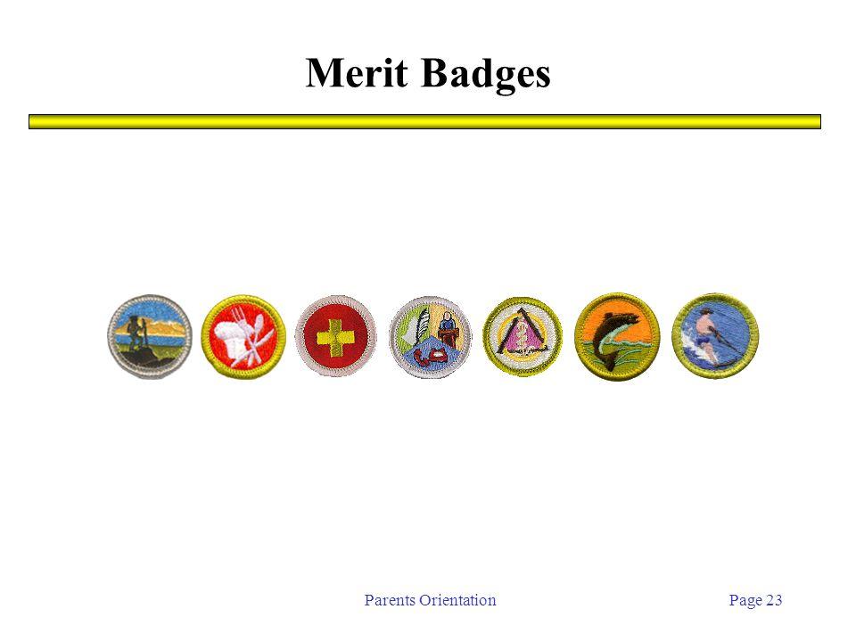 Parents OrientationPage 23 Merit Badges