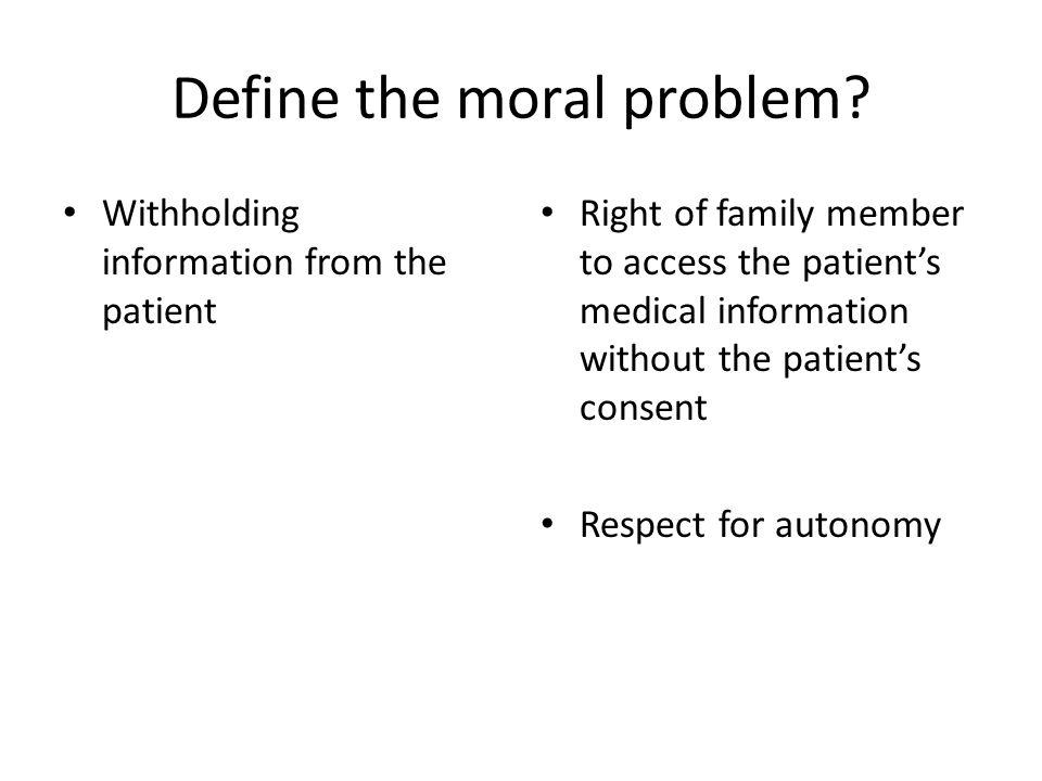 Define the moral problem.