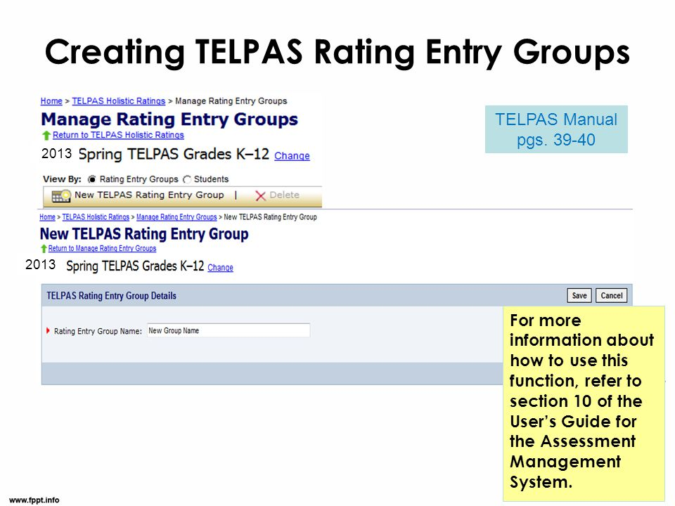 Creating TELPAS Rating Entry Groups For more information about how to use this function, refer to section 10 of the User's Guide for the Assessment Ma