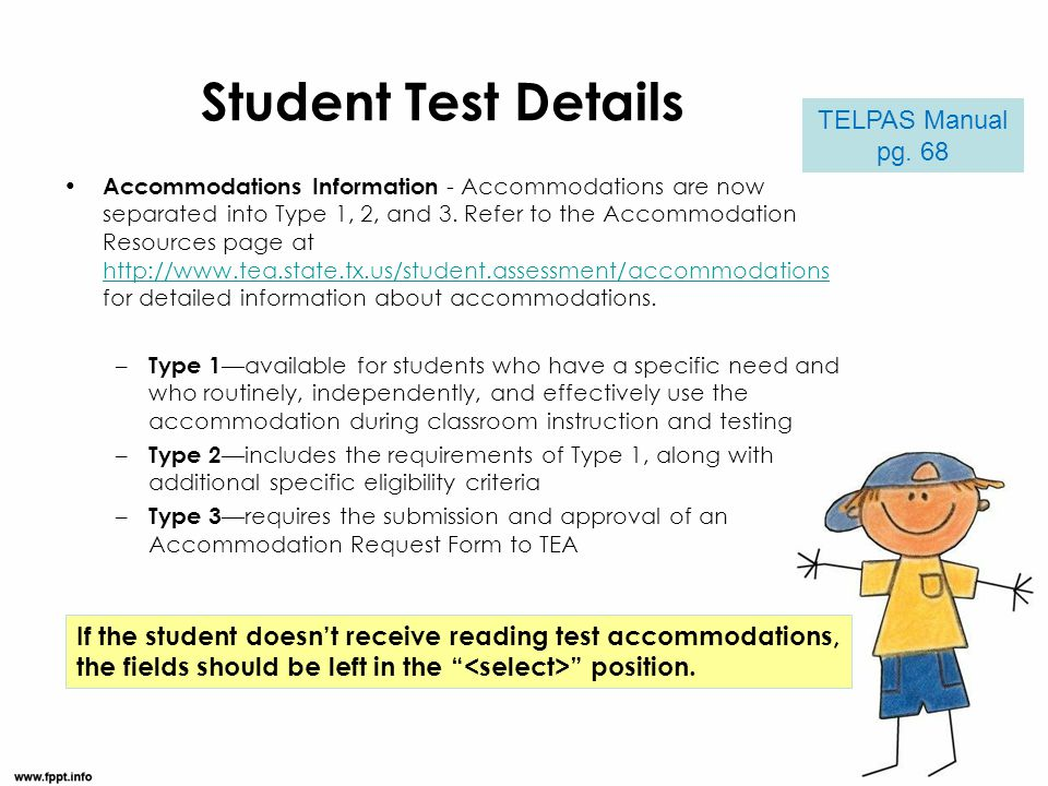 Student Test Details Accommodations Information - Accommodations are now separated into Type 1, 2, and 3. Refer to the Accommodation Resources page at