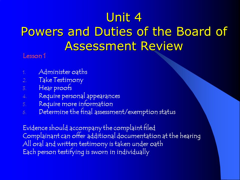 Unit 4 Powers and Duties of the Board of Assessment Review Lesson 1 1.