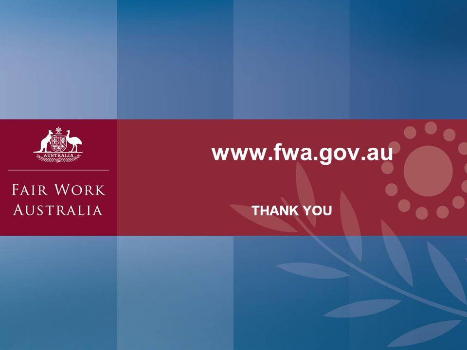 THANK YOU www.fwa.gov.au